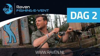 Raven Fishing E-Vent - Dag 2