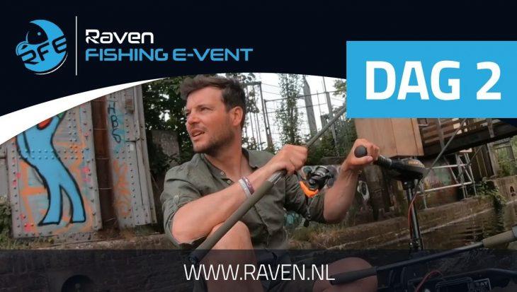 Raven Fishing E-Vent – Dag 2